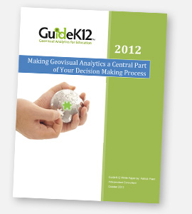 GK12 WhitePaper; Making Geovisual Analytics a Central Part of Your Decision Making Process