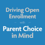 GK12 Driving Open Enrollment With Parent Choice In Mind