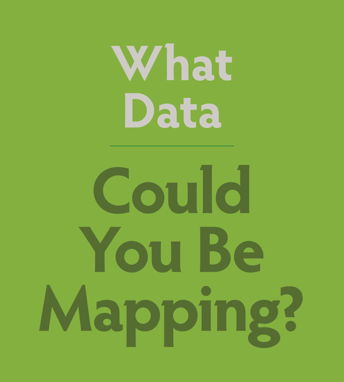 GK12 - What Data Could You Be Mapping